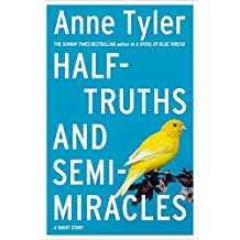 Half-truths and Semi-miracles: A Short Story
