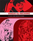 """Maggie the Mechanic: The First Volume of """"Locas"""" Stories from """"Love and Rockets"""" (Lov..."""