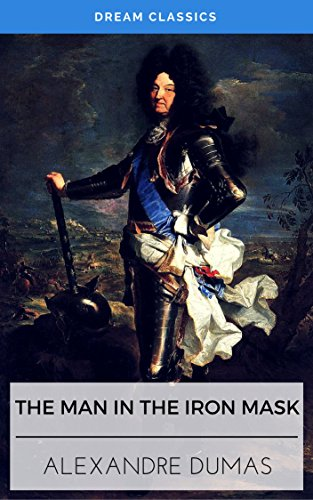 The Man in the Iron Mask (Dream Classics) (English Edition)