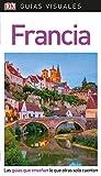 Guía Visual Francia: Las guías que enseñan lo que otras solo cuentan (GUIAS VISUALES)