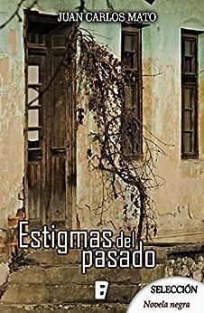 Descargar En Español Utorrent Estigmas del pasado Epub En Kindle
