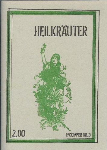 Heilkräuter - Alternativmediz in - Nachschlagewerk - Wurzeln, Blätter, Blüten - Heilkräuter-drucke