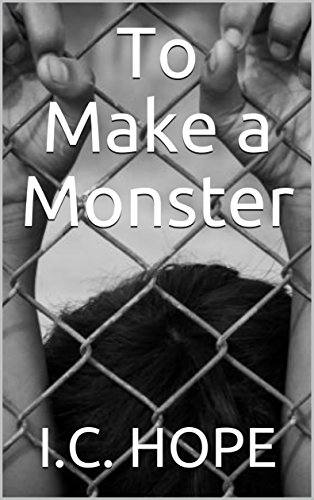 to-make-a-monster-the-monster-trilogy-book-1