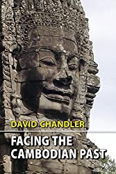 Facing the Cambodian Past: Selected Essays, 1971-1994