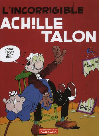Achille Talon, Tome 34 : L'incorrigible Achille Talon
