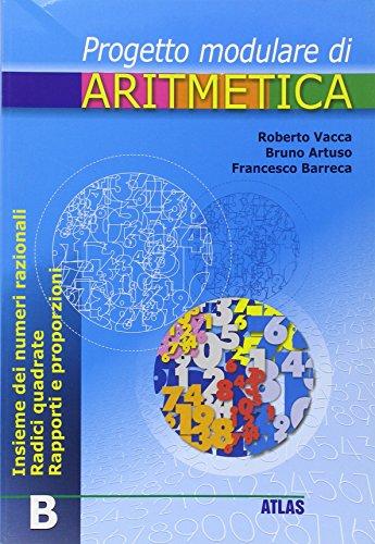 Percorsi modulari di aritmetica. Tomo B. Per la Scuola media