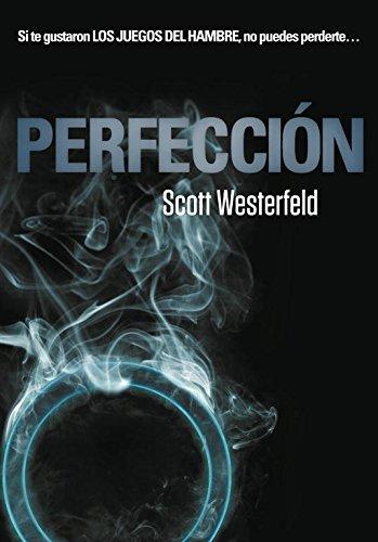 Perfección (Traición 2) (Ellas de Montena) por Scott Westerfeld