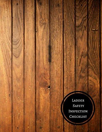 Chart Ladder (Ladder Safety Inspection Checklist: Ladder Inspection Checklist)