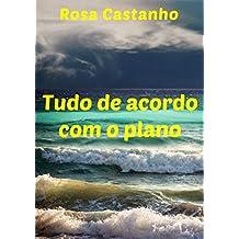 Tudo de acordo com o plano (Portuguese Edition)