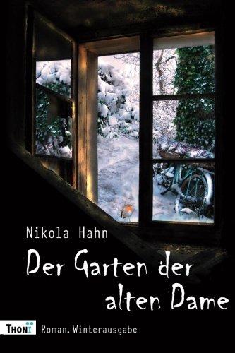 Preisvergleich Produktbild Der Garten der alten Dame: Roman. Winterausgabe (Verbotener Garten)