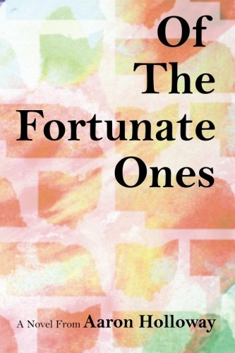 Of the Fortunate Ones