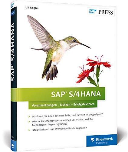 sap-s-4hana-der-wegweiser-fur-entscheider-berater-und-alle-interessierten-sap-press