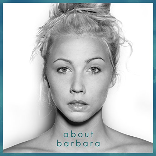 About Barbara - Bis Der Himmel Sich Dreht