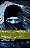 WINDOWS ACTIVATION CRACK: WINDOWS HACKING