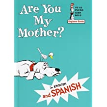 Are You My Mother? / Esta Usted Mi Madre? (Turtleback School & Library Binding Edition) (Yo Lo Puedo Leer Solo) (Spanish Edition) by Philip D. Eastman (1999-10-01)