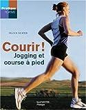 Courir ! Jogging et course à pied