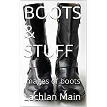 BOOTS & STUFF: Images of boots