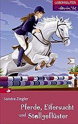 Pferde, Eifersucht und Stallgeflüster