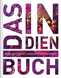 Das Indien Buch: Highlights eines faszinierenden Landes (KUNTH Das ... Buch. Highlights einer faszinierenden Stadt)
