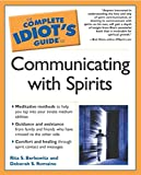 Complete Idiot's Guide to Communicating (Complete Idiot's Guide to S.)