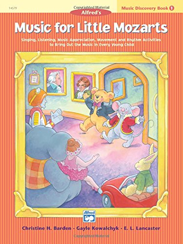 Music for Little Mozarts Music Discovery Book, Bk 1 por Christine H Barden