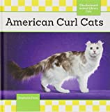 American Curl Cats (Checkerboard Animal Library: Cats) by Stephanie Finne (2014-09-06)