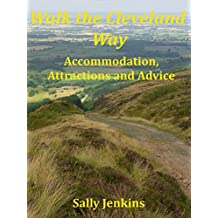 Walk the Cleveland Way: Accommodation, Attractions and Advice