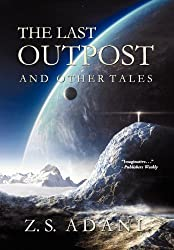 The Last Outpost and Other Tales