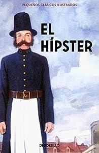 El Hípster par Jason Hazeley