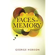 Faces of Memory