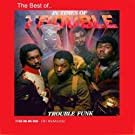 The Best of Trouble Funk by Trouble Funk