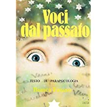"""""""Voci dal passato"""". Testo di parapsicologia"""