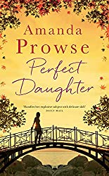 Perfect Daughter: The Perfect Summer Read (No Greater Courage)