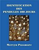 Telecharger Livres Identification Des Pendules 400 Jours (PDF,EPUB,MOBI) gratuits en Francaise
