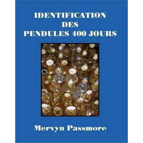 Identification Des Pendules 400 Jours