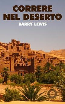 Correre nel deserto di [Lewis, Barry]
