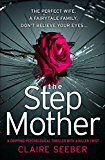 The Stepmother: A gripping psychological thriller with a killer twist (English Edition)