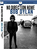 Bob Dylan - No Direction Home by Bob Dylan