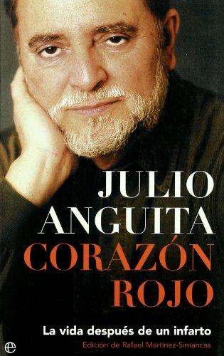 Corazon Rojo por Julio Anguita Gonzalez
