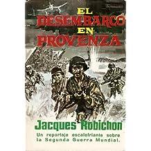 DESEMBARCO EN PROVENZA. 15 de agosto de 1944