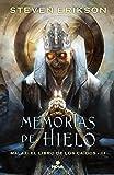 Memorias de hielo (Malaz: El Libro de los Caídos 3): Malaz: El Libro de los Caídos - III (NOVA)