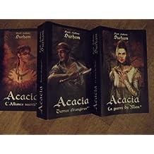 Acacia tome 1 (la guerre du mein), tome 2 (Terres étrangères), tome 3 (l'alliance sacrée)