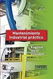 Mantenimiento industrial práctico (tinta negra)