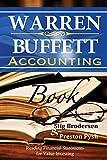 Warren Buffett Accounting Book: Reading Financial Statements for Value Investing - Stig Brodersen, Preston Pysh