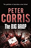The Big Drop: Short Stories (Cliff Hardy Series) by Peter Corris (2014-11-19)