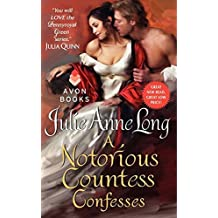 A Notorious Countess Confesses: Pennyroyal Green Series by Julie Anne Long (2012-10-30)