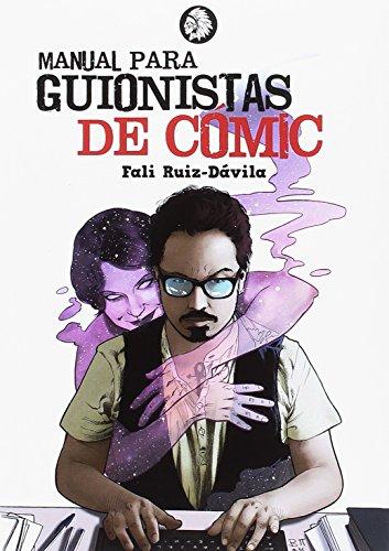 Manual para guionistas de cómic (Ensayos) por Rafael Ruiz Dávila