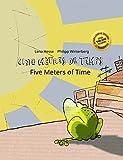 Cinq mètres de temps/Five Meters of Time: Un livre d'images pour les enfants (Edition bilingue français-anglais) (French Edition)