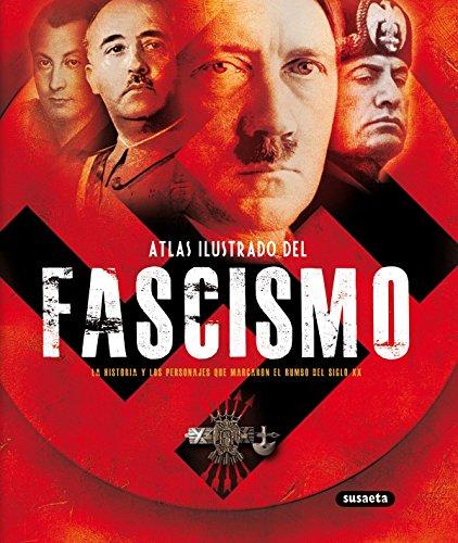 Fascismo, Atlas Ilustrado Del