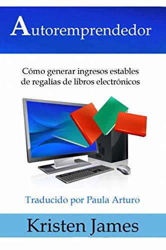 Autoremprendedor: Cómo Generar Ingresos Estables De Regalías De ...